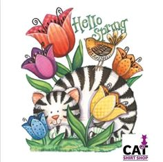 Hello Spring Cat Shirt, Kitty Kat sitting among Tulips, Ladies T-Shirt, Sm - Tole Painting Patterns, Wood Patterns, Arte Country, Chicken Art, Country Paintings, Architecture Tattoo, Hello Spring, Stuffed Animal Patterns, Album