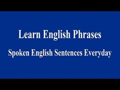 Spoken English Sentences Everyday - Learn English Phrases - YouTube