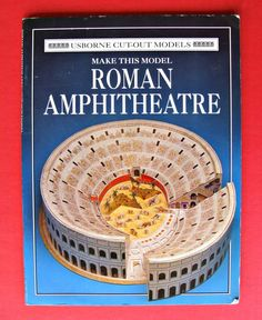 Cut-out Roman Amphitheatre Usborne Cut Out Models by Iain Ashman Colosseum Book #UsborneBooks