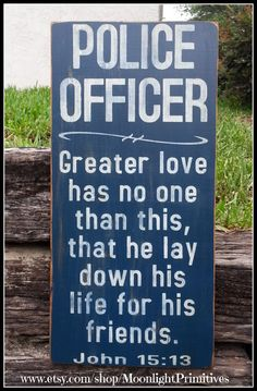 Police Officer Greater Love Police LEO John by MoonlightPrimitives, $50.00