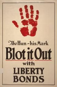 """""""The Hun-His mark-Blot it out with Liberty Bonds"""" World War I poster, ca. Ww1 Propaganda Posters, Political Posters, A Level English Literature, Patriotic Posters, History Teachers, American War, World War One, Typography Letters, Lettering"""