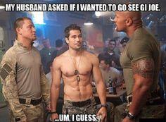 My husband asked if i wanted to go see G I JOE #Onlyforu #funny, #lol, #fun, #humor, #comics, #meme, #gag, #box, #lol pics, #Funny pics,