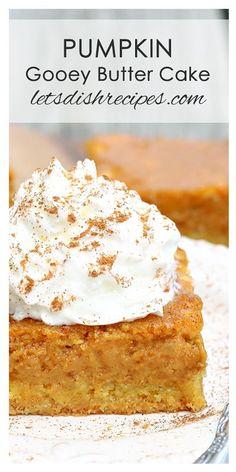 Pumpkin Gooey Butter Cake Recipe | A quick and easy pumpkin dessert the whole family will love!