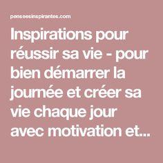 Inspirations pour réussir sa vie - pour bien démarrer la journée et créer sa vie chaque jour avec motivation et bienveillanceInspirations pour réussir sa vie | pour bien démarrer la journée et créer sa vie chaque jour avec motivation et bienveillance