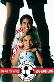 Watch->> Bend It Like Beckham 2002 Full - Movie Online Hd Streaming, Streaming Movies, Watch Free Full Movies, Movies To Watch, Bend It Like Beckham, Movie Covers, Hd Movies Online, Play Soccer, Great Tv Shows