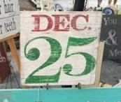Distressed and vintage look December 25th sign/Christmas/holiday/santa by ATouchofChic on Etsy