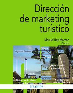 Dirección de marketing turístico / coordinador, Manuel Rey Moreno (2015)