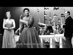 Ella Fitzgerald - Bewitched, Bothered, and Bewildered. Its driving me daft, trying to learn the guitar chords.