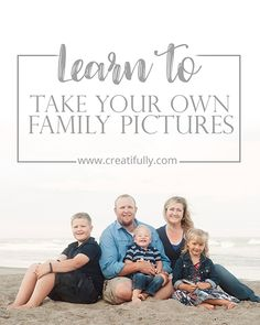 DIY Family Portraits: The *Free* Cheat Sheet - Creatifully Portrait Ideas, Aperture, Family Pictures, Creative Photography, Family Portraits, Learning, Diy, Free, Openness
