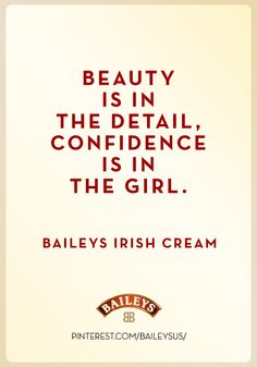 Beauty is in the detail. Love this from Bailey's Irish Cream! Irish Eyes Are Smiling, Baileys Irish Cream, Think On, Just Believe, Irish Dance, Good Advice, Cool Words, Me Quotes, Confidence