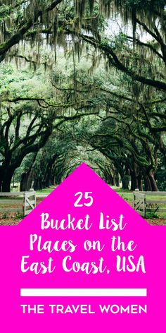 There are SO many incredible places to visit on the East Coast of the U.S. but these are our picks. Click through to see our top 25 Bucket List Places on the East Coast, USA. | The Travel Women #travelwomen #bucketlist #eastcoast #usatravel #TravelDestinationsUsaEastCoast