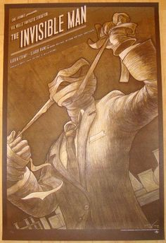 """The Invisible Man - variant silkscreen movie poster (click image for more detail) Artist: Kevin Tong Venue: n/a Location: n/a Date: 2011 Edition: 155; signed and numbered Size: 24"""" x 36"""" Condition: Mi"""