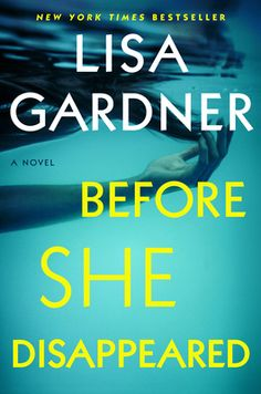 Review: Before She Disappeared New Books, Good Books, Books To Read, Lisa Gardner Books, Thriller Books, Page Turner, Christmas Books, The Victim, Read News