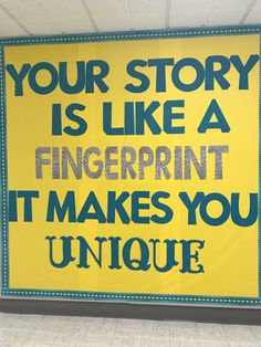 My Story (Front Porch Initiative) Bulletin Board: Your story is like a fingerprint, it makes you unique.