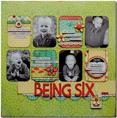 Being+Six+-+My+Minds+Eye - Scrapbook.com                                                                                                                                                                                 More