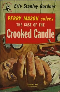 Erle Stanley Gardner, Perry Mason solves The Case of the Crooked Candle