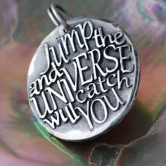 """Jump and universe ... Inspirational quote Silver pendant  """"Gold Words in Solid Silver"""" by CharmsMaker on Etsy, $21.00"""