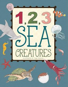 (Flowerpot Press) Beautiful, hand-drawn illustrations of sea creatures help teach the 1,2,3s in a fun and unforgettable way. This charming picture book is sure to engage early learners in counting and picture recognition skills until the very last page!