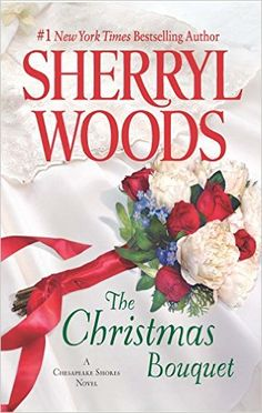 The Christmas Bouquet : a Chesapeake Shores novel by Sherryl Woods When driven medical student Caitlyn Winters catches the bouquet at a Christmas wedding, it sets off a chain reaction that will change her life. Christmas Books, A Christmas Story, Christmas Wedding, Christmas Holiday, Sherryl Woods, Unexpected Pregnancy, Chesapeake Shores, Wood Book, Book Week