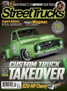 Street Trucks March 2016 digital magazine - Read the digital edition by Magzter on your iPad, iPhone, Android, Tablet Devices, Windows 8, PC, Mac and the Web.