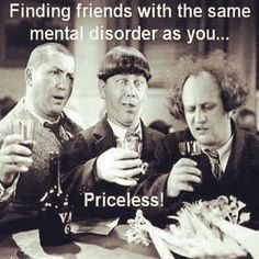#friends with same #mental #disorders is #priceless.. #fun #memories #crazy #life #inspiration #motivation #quotes #thedailylife