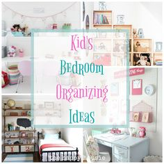 Fantastic Ideas for Organizing Kid's Bedrooms