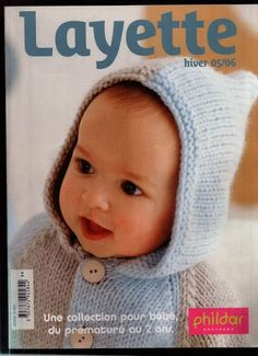 PHILDAR LAYETTE HIVER 2005-06 - Silvina Verónica Gordillo - Picasa Web Albums Knitting Books, Crochet Books, Knitting For Kids, Baby Knitting, Crochet Baby, Knit Crochet, Knitting Magazine, Crochet Magazine, Baby Patterns