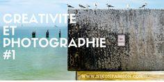Créativité et Photographie : peut-on devenir créatif - 1/8 http://www.nikonpassion.com/creativite-et-photographie-peut-on-devenir-creatif/