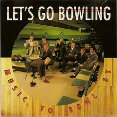 Music to Bowl By, an actual album. Of music. Could not resist pinning.