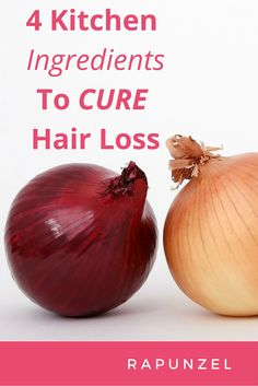 Hair loss cure natural we can increase hair growth with the help of inexpensive remedies that we can find in our own kitchen!