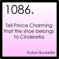 Cinderella Idea From: Anon