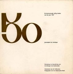 """""""50 De best verzorgde vijftig boeken van het jaar 1957"""" Commissie voor de Collectieve Propaganda van het Nederlandse Boek CPNB, 1958"""