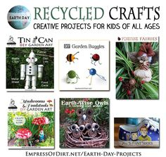 Earth Day Projects - creative projects for kids of all ages at empressofdirt.net/earth-day-projects #earthdayprojects