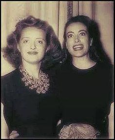 Bette Davis and Joan Crawford ~ two of my all time favorites!
