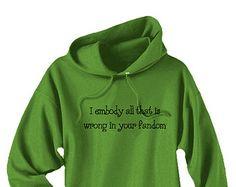 Fandom Hoodie - I embody all that is wrong in your fandom - anime manga fangirl fanboy geek yaoi pullover sweatshirt