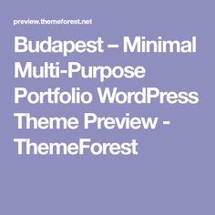 Budapest – Minimal Multi-Purpose Portfolio WordPress Theme Preview - ThemeForest