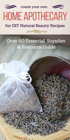 Create a Home Apothecary with this Essential Guide to Over 80 supplies and resources