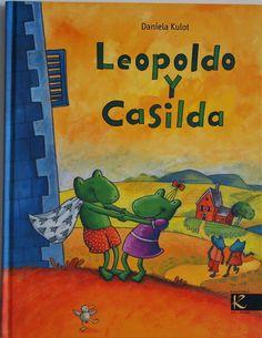 """Daniela Kulot. """"Leopoldo y Casilda"""". Editorial Factoría K de Libros"""