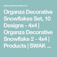 Organza Decorative Snowflakes Set, 10 Designs - 4x4 | Organza Decorative Snowflake 2 - 4x4 | Products | SWAK Embroidery