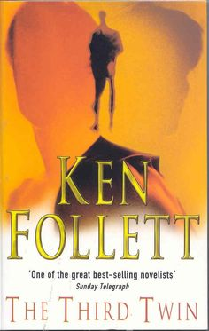 The Third Twin by Ken Follett Best Books To Read, Books To Buy, I Love Books, Great Books, My Books, Get Reading, Reading Room, Book Of Changes, Reading Rainbow
