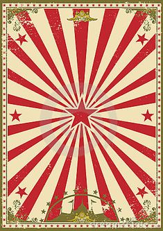 Illustration of grunge, anniversary - 23723800 Circus vintage stock vector. Illustration of grunge, anniversary - 23723800 Circus vintage. A retro circus background for your show , Vintage Circus Posters, Vintage Carnival, Circus Art, Circus Theme, Image Circus, Circus Background, Retro Background, Molduras Vintage, Circo Do Mickey