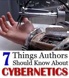7 Things Authors Should Know About Cybernetics Neuroscientist Benjamin C. Kinney lays out the basic facts of human cybernetics for authors. Writing Genres, Book Writing Tips, Fiction Writing, Writing Resources, Writing Help, Writing Prompts, Writing Ideas, Science Fiction, Writing Skills