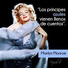 """""""Los príncipes azules vienen llenos de cuentos"""". Marilyn Monroe. #frases #MarilynMonroe #Hollywood"""