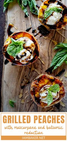 Grilled Peaches with Mascarpone and Balsamic Reduction - Dessert Recipes Easy Summer Desserts, Desserts For A Crowd, Best Dessert Recipes, Beef Recipes, Salad Recipes, Ramen Recipes, Avocado Recipes, Shrimp Recipes, Pasta Recipes