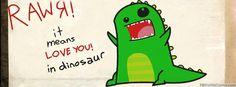 I love you...in Dinosaur
