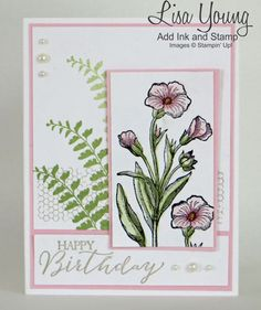 Stampin' Up! Butterfly Basics stamp set. Pink Pirouette flowers with ferns and birthday sentiment on white background. Handmade birthday card by Lisa Young.