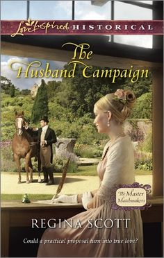 Book Review: The Husband Campaign by Regina Scott Very good read!! :) A-Blog-From-The-Heart: Book Reviews