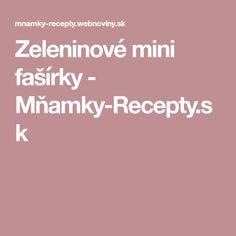Zeleninové mini fašírky - Mňamky-Recepty.sk