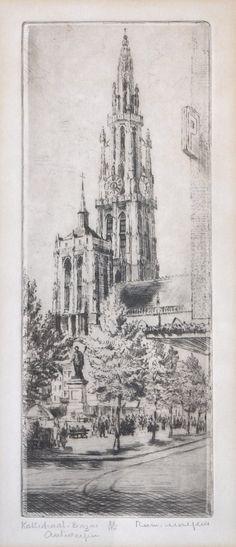"""""""Kathedraal Antwerpen"""". Ets. Gesigneerd Romain Malfliet"""