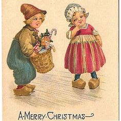 christmas+1925 | 1925 Christmas Postcard with Dutch Boy and Girl from romancingthepast ...